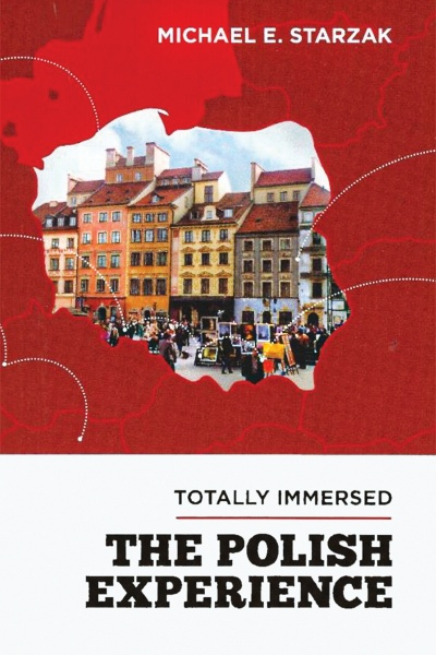 Totally Immersed: the Polish Experience book cover